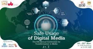 Safe Usage of Digital Media: Ethics and Legislations Conference