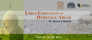 URBAN COMPLEXITY OF HERITAGE AREAS Workshop.