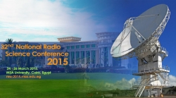 The 2015 32nd National Radio Science Conference (NRSC 2015)